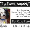 Pet Sitting in Your Home or For Dogs 25lbs & under Doggie Day Care, In Home Boarding and Grooming at The Pooch Granny's